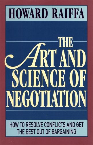 The Art and Science of Negotiation (Paperback)