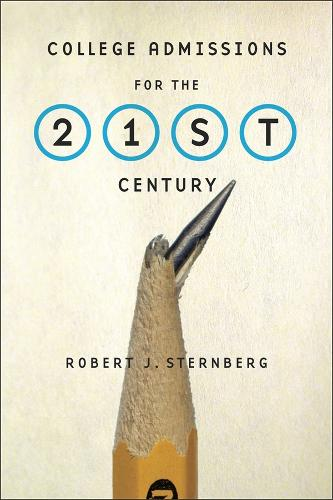 College Admissions for the 21st Century (Hardback)