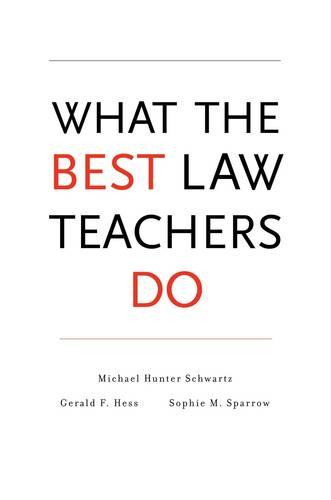 What the Best Law Teachers Do (Hardback)