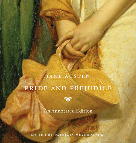 Pride and Prejudice: An Annotated Edition (Hardback)