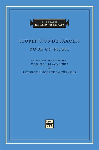 Book on Music - The I Tatti Renaissance Library No. 43 (Hardback)