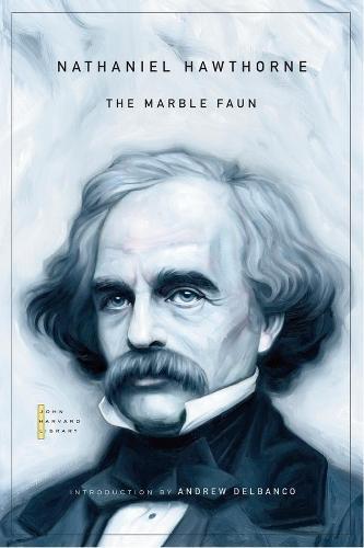 The Marble Faun - The John Harvard Library (Paperback)