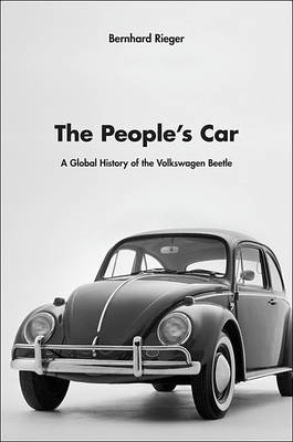 The People's Car: A Global History of the Volkswagen Beetle (Hardback)