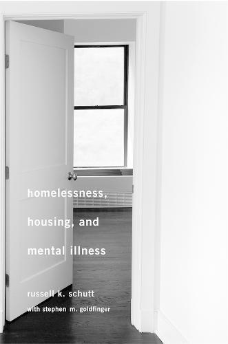 Homelessness, Housing, and Mental Illness (Hardback)