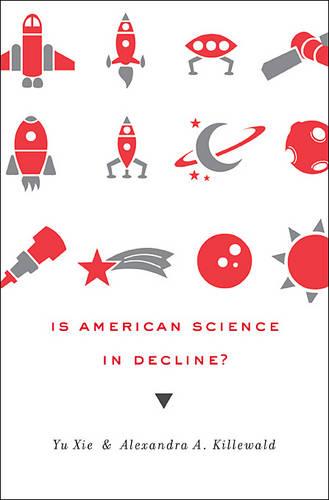 Is American Science in Decline? (Hardback)