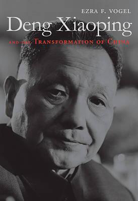 Deng Xiaoping and the Transformation of China (Hardback)