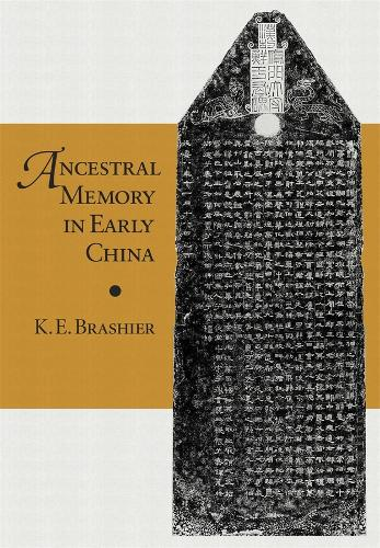 Ancestral Memory in Early China - Harvard-Yenching Institute Monograph Series No. 72 (Hardback)