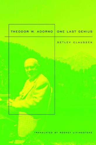 Theodor W. Adorno: One Last Genius (Paperback)