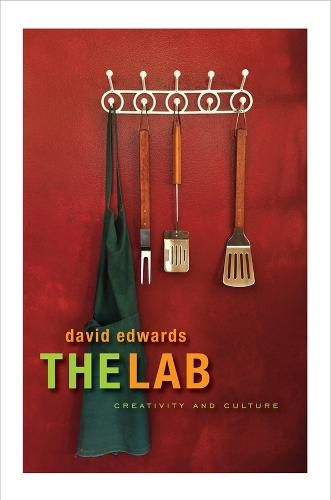 The Lab: Creativity and Culture (Hardback)