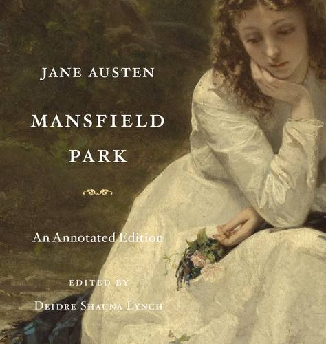 Mansfield Park: An Annotated Edition (Hardback)