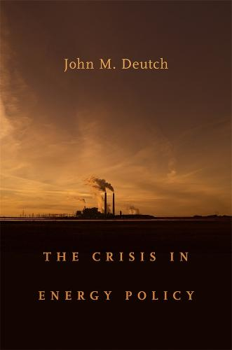 The Crisis in Energy Policy - The Godkin Lectures on the Essentials of Free Government and the Duties of the Citizen (Hardback)