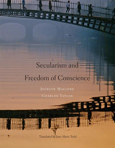 Secularism and Freedom of Conscience (Hardback)