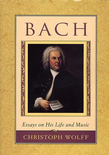 Bach: Essays on His Life and Music (Paperback)