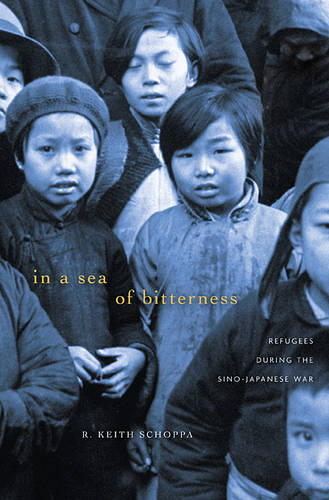 In a Sea of Bitterness: Refugees during the Sino-Japanese War (Hardback)
