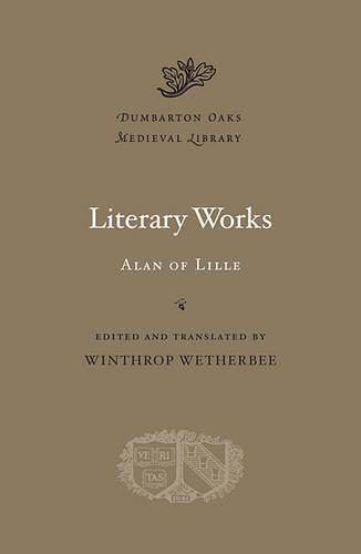 Literary Works - Dumbarton Oaks Medieval Library (Hardback)