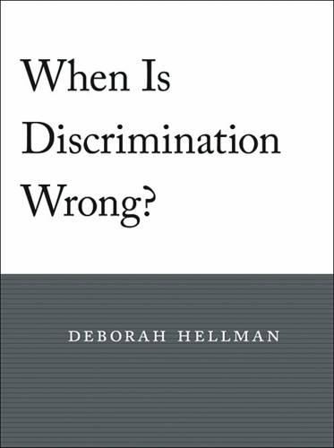 When is Discrimination Wrong? (Paperback)