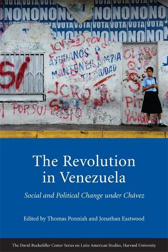 The Revolution in Venezuela: Social and Political Change Under Chavez - Series on Latin American Studies (Paperback)