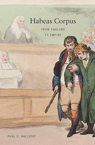 Habeas Corpus: From England to Empire (Paperback)