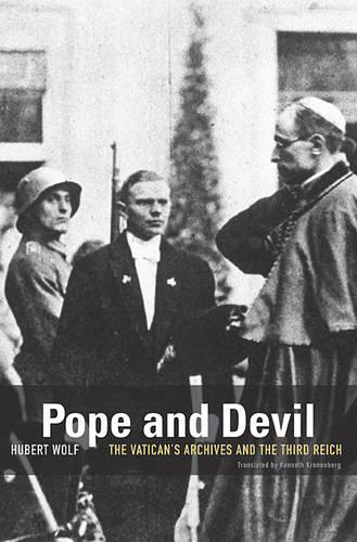 Pope and Devil: The Vatican's Archives and the Third Reich (Paperback)