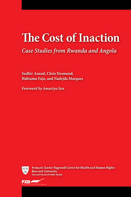 The Cost of Inaction: Case Studies from Rwanda and Angola (Paperback)