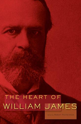 The Heart of William James (Paperback)