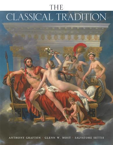 The Classical Tradition - Harvard University Press Reference Library (Paperback)
