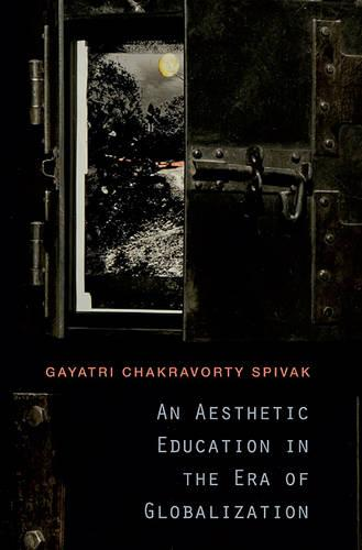 An Aesthetic Education in the Era of Globalization (Paperback)