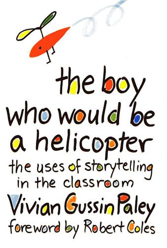 The Boy Who Would Be a Helicopter (Paperback)