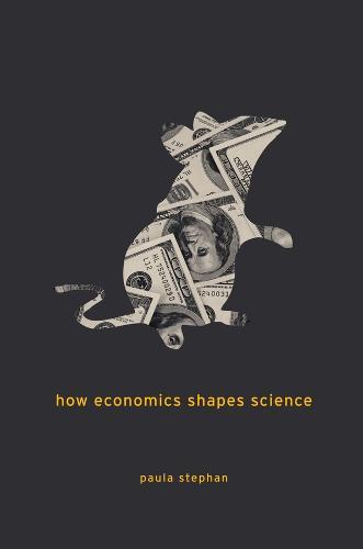 How Economics Shapes Science (Paperback)