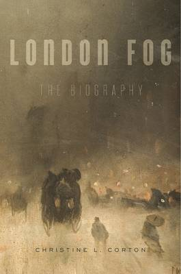 London Fog: The Biography (Hardback)