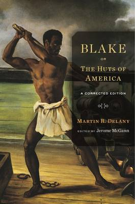 Blake; or, the Huts of America: A Corrected Edition (Paperback)
