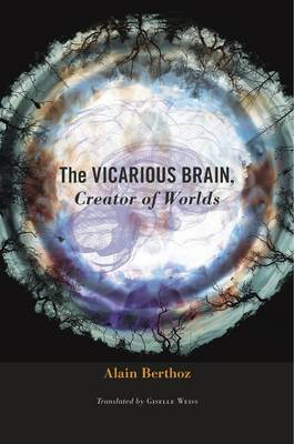 The Vicarious Brain, Creator of Worlds (Hardback)