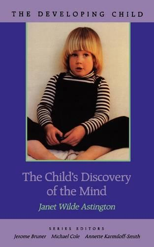 The Child's Discovery of the Mind - The Developing Child (Paperback)
