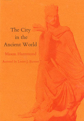 City in the Ancient World - Study in Urban History (Hardback)