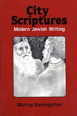 City Scriptures: Modern Jewish Scriptures (Hardback)