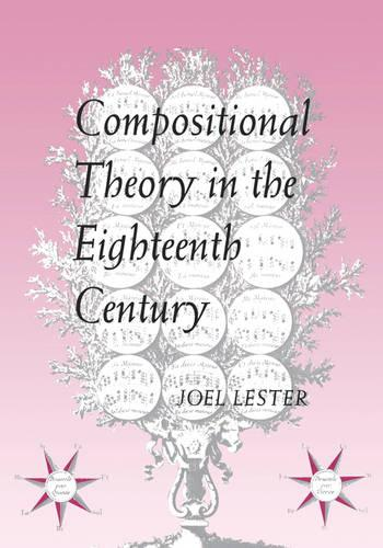 Compositional Theory in the Eighteenth Century (Paperback)