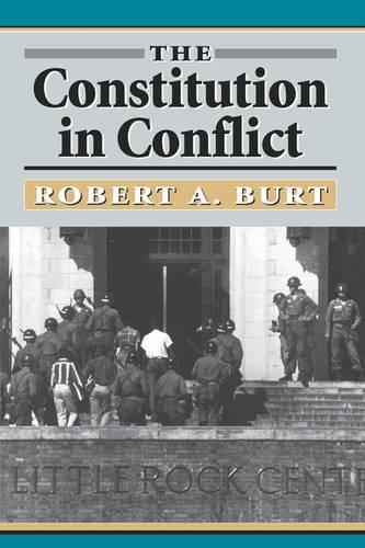 The Constitution in Conflict (Paperback)