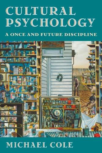 Cultural Psychology: A Once and Future Discipline (Paperback)