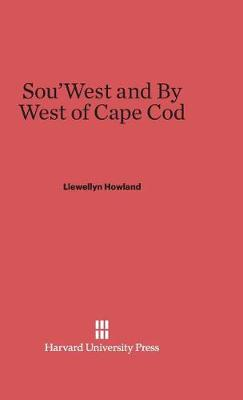 Sou'west and by West of Cape Cod (Hardback)