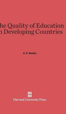 The Quality of Education in Developing Countries (Hardback)