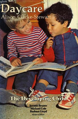 Daycare: Revised Edition - The Developing Child (Paperback)