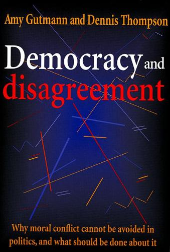 Democracy and Disagreement (Paperback)