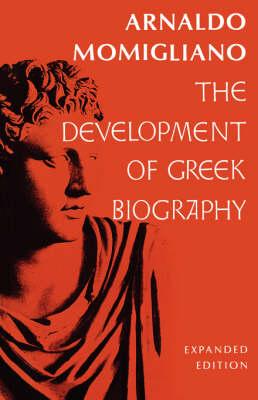 The Development of Greek Biography (Paperback)