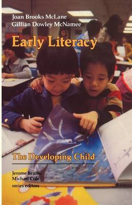 Early Literacy - The Developing Child (Paperback)