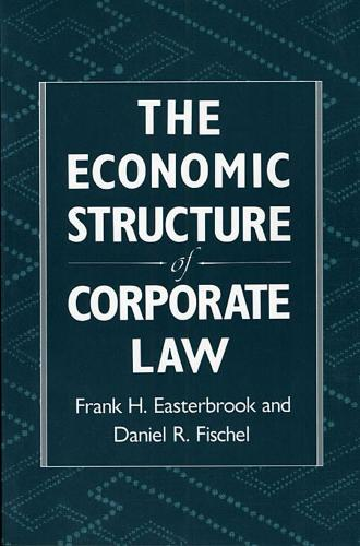 The Economic Structure of Corporate Law (Paperback)