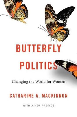 Butterfly Politics: Changing the World for Women, With a New Preface (Paperback)