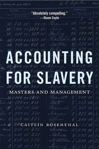 Accounting for Slavery: Masters and Management (Paperback)