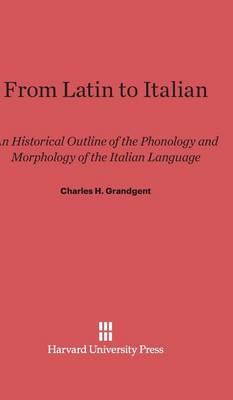 From Latin to Italian (Hardback)