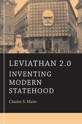 Leviathan 2.0: Inventing Modern Statehood (Paperback)