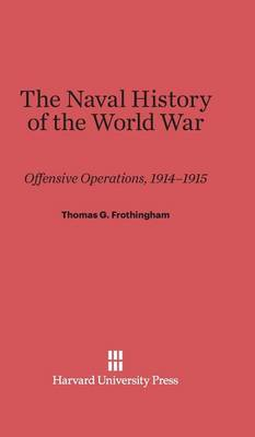 The Naval History of the World War (Hardback)